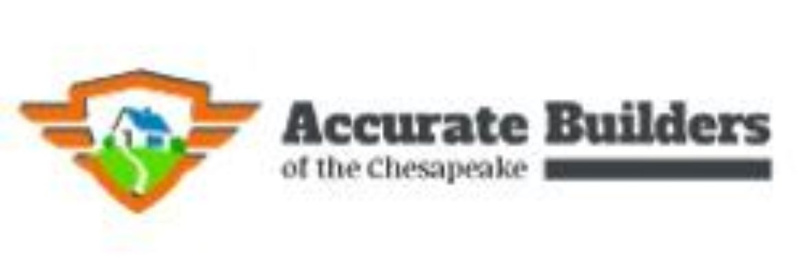 Accurate Builders of The Chesapeake