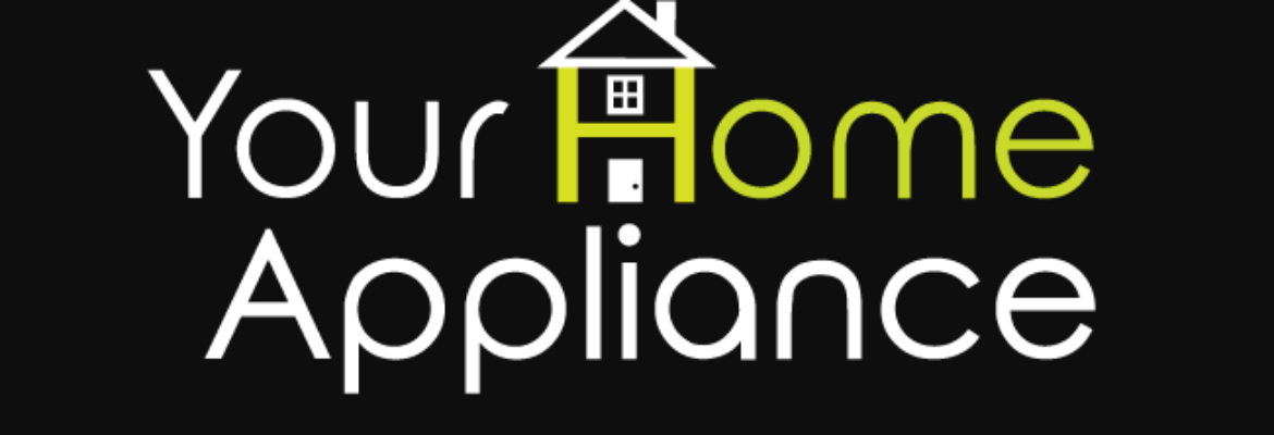 Your Home Appliance